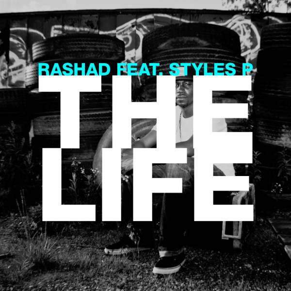 Rashad - The Life ft. Styles P