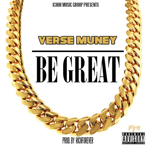 Verse Muney Be Great